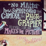 A Photographer's Mantra!